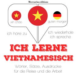Ich lerne Vietnamesisch als Hörbuch Download von JM Gardner
