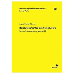 Beratungspflichten des Versicherers. Angela R. Stöbener  - Buch