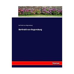 Berthold von Regensburg. Berthold von Regensburg  - Buch