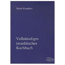Vollständiges israelitisches Kochbuch. Marie Kauders  - Buch