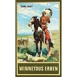 Winnetous Erben. Karl May  - Buch