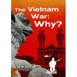 Vietnam War: Why?