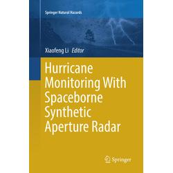 Hurricane Monitoring With Spaceborne Synthetic Aperture Radar als Buch von