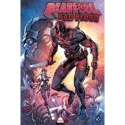 Deadpool: Bad Blood als Buch von Rob Liefeld