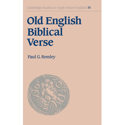 Old English Biblical Verse als Buch von Paul G. Remley/ Remley Paul G.