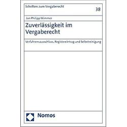 Zuverlässigkeit im Vergaberecht. Jan Ph. Wimmer  - Buch