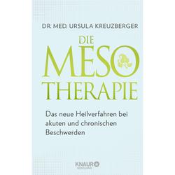 Die Mesotherapie. Dr. med. Ursula Kreuzberger - Buch