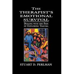 The Therapist's Emotional Survival: eBook von Stuart D. Perlman