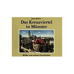 Das Kreuzviertel in Münster. Jutta Balster  - Buch