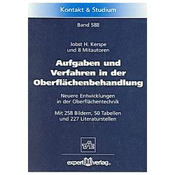 Aufgaben und Verfahren der Oberflächenbehandlung. Jobst H. Kerspe  - Buch