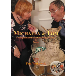 Michaela & Tom als Buch von Tom Witkowski