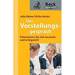 Das Vorstellungsgespräch. Ulrike Heitze  Julia Kleine  - Buch