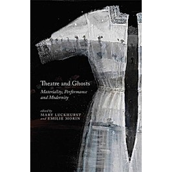 Theatre and Ghosts - Buch