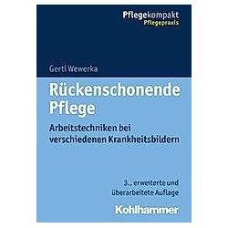 Rückenschonende Pflege. Gerti Wewerka  - Buch