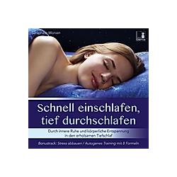Schnell einschlafen, tief durchschlafen, 1 Audio-CD