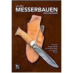 Messerbauen für Einsteiger. Lars Ohm  - Buch