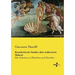 Kunstkritische Studien über italienische Malerei als Buch von Giovanni Morelli