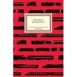 Eisenbahnfahren. Peter Bichsel  - Buch