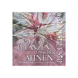 Die heiligen Pflanzen unserer Ahnen. Norbert Griebl  - Buch