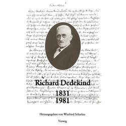Richard Dedekind 1831 - 1981 als Buch von Richard Dedekind