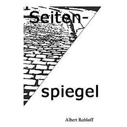 Seitenspiegel. Albert Rohloff  - Buch