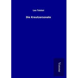 Die Kreutzersonate als Buch von Leo Tolstoi