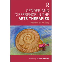 Gender and Difference in the Arts Therapies: eBook von