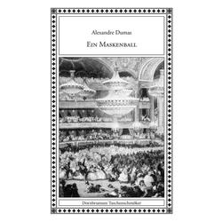 Ein Maskenball als Buch von Alexandre Dumas