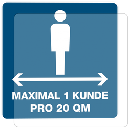 3 Stück Hinweis-Hinterglasaufkleber - Max. 1 Kunde pro 20qm (150x150