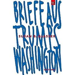 Briefe aus Trumps Washington