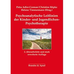 Psychoanalytische Leitlinien der Kinder- und Jugendlichen-Psychotherapie: Buch von