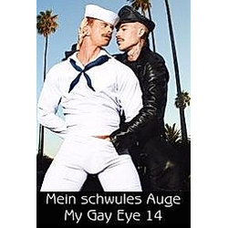 Mein schwules Auge / My Gay Eye. - Buch