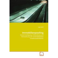 Immobilienpooling als Buch von Ingo Brohl