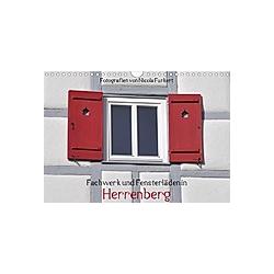 Fachwerk und Fensterläden in Herrenberg (Wandkalender 2021 DIN A4 quer)