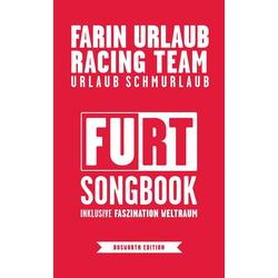 Urlaub Schmurlaub als Buch von Farin Urlaub Racing Team/ Farin Urlaub