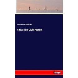 Hawaiian Club Papers. Boston Hawaiian Club  - Buch