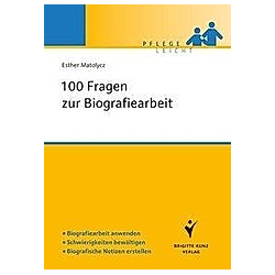 100 Fragen zur Biografiearbeit