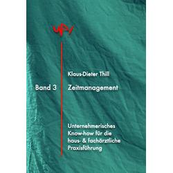 Zeitmanagement: eBook von Klaus-Dieter Thill