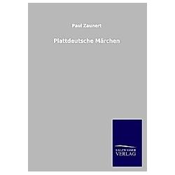 Plattdeutsche Märchen. Paul Zaunert  - Buch
