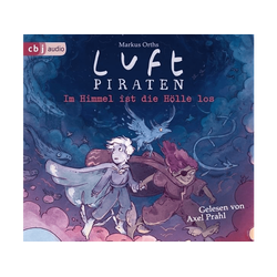 Markus Orths - Luftpiraten.Am Himmel ist die Hölle los! (CD)