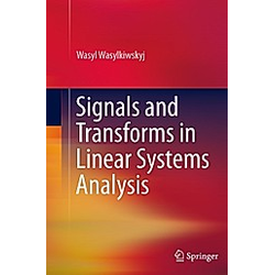 Signals and Transforms in Linear Systems Analysis. Wasyl Wasylkiwskyj  - Buch