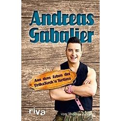 Andreas Gabalier. Thomas Zeidler  - Buch